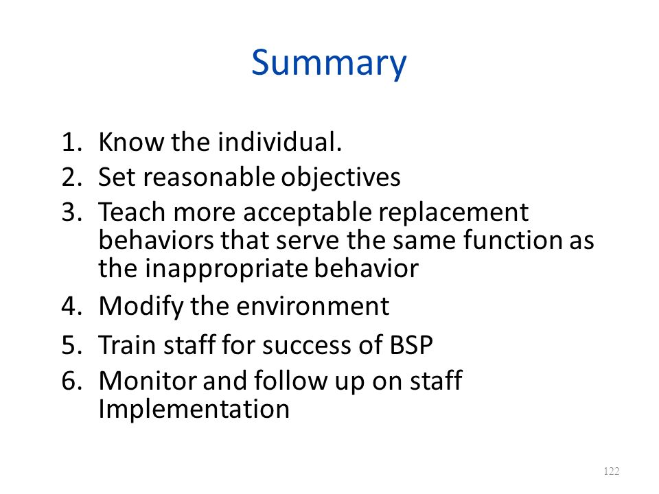 Summary Know the individual. Set reasonable objectives