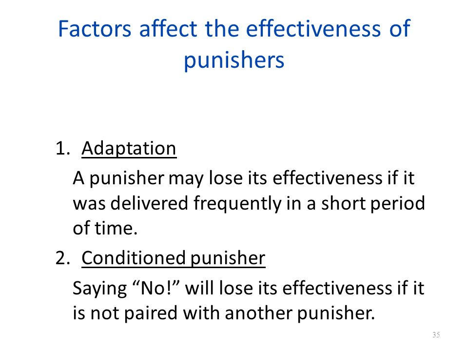 Factors affect the effectiveness of punishers