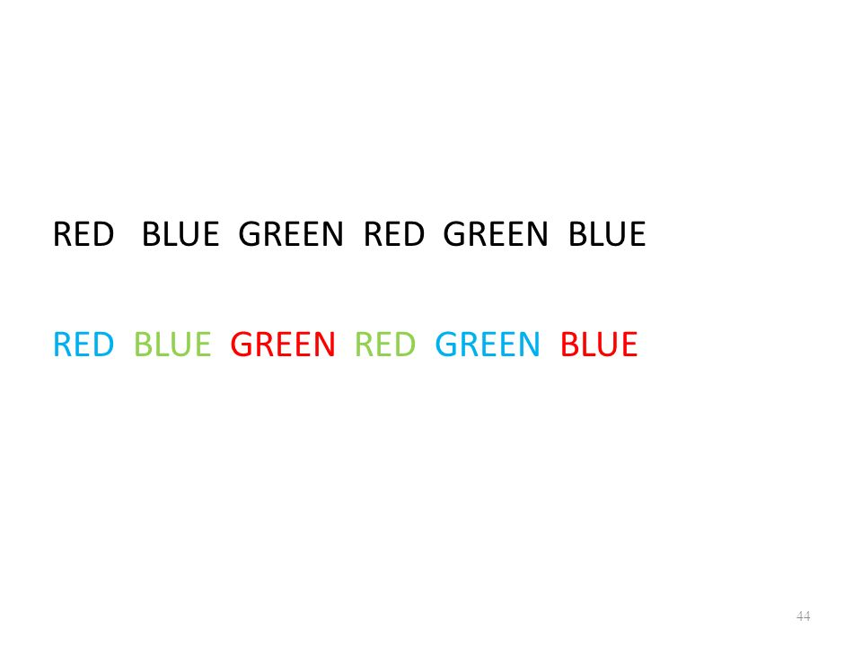 RED BLUE GREEN RED GREEN BLUE