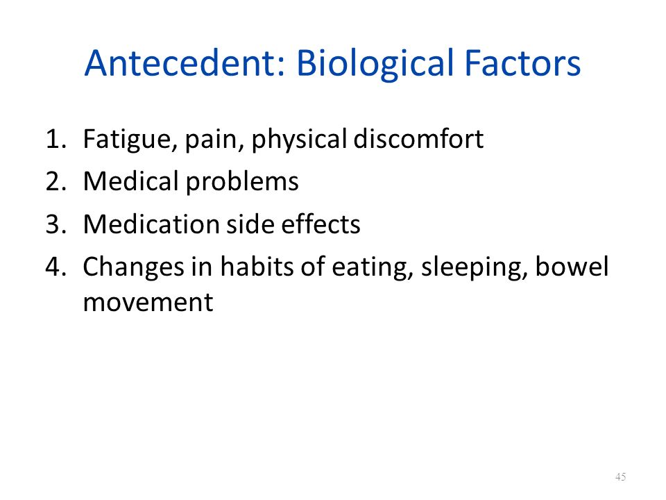 Antecedent: Biological Factors