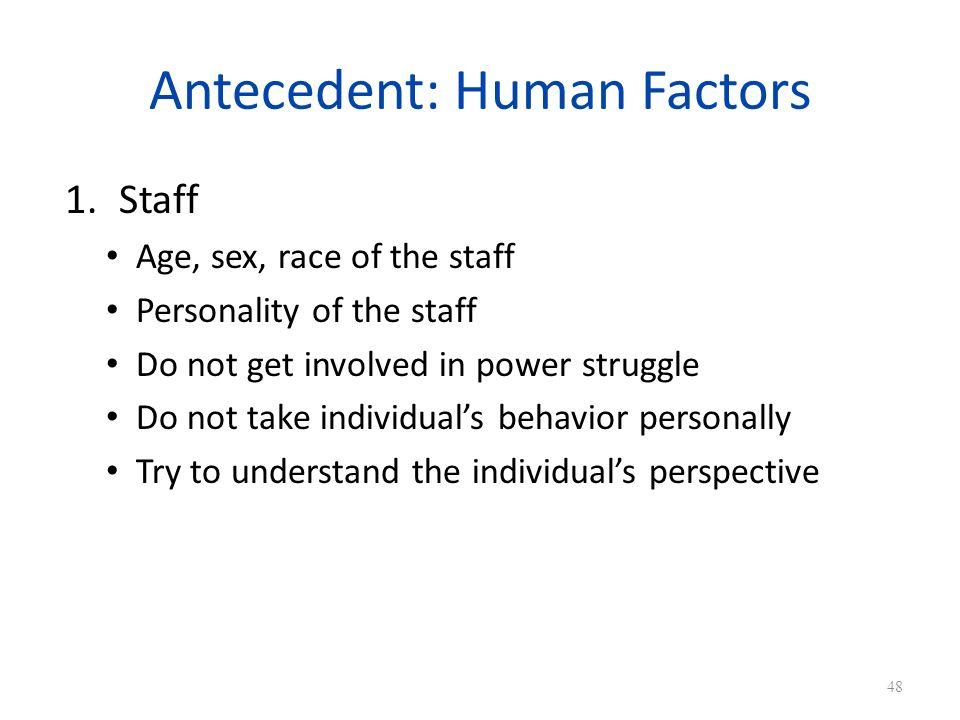 Antecedent: Human Factors