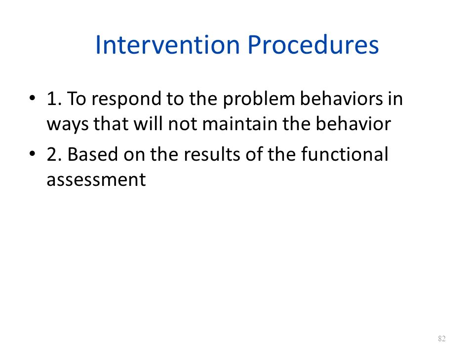 Intervention Procedures