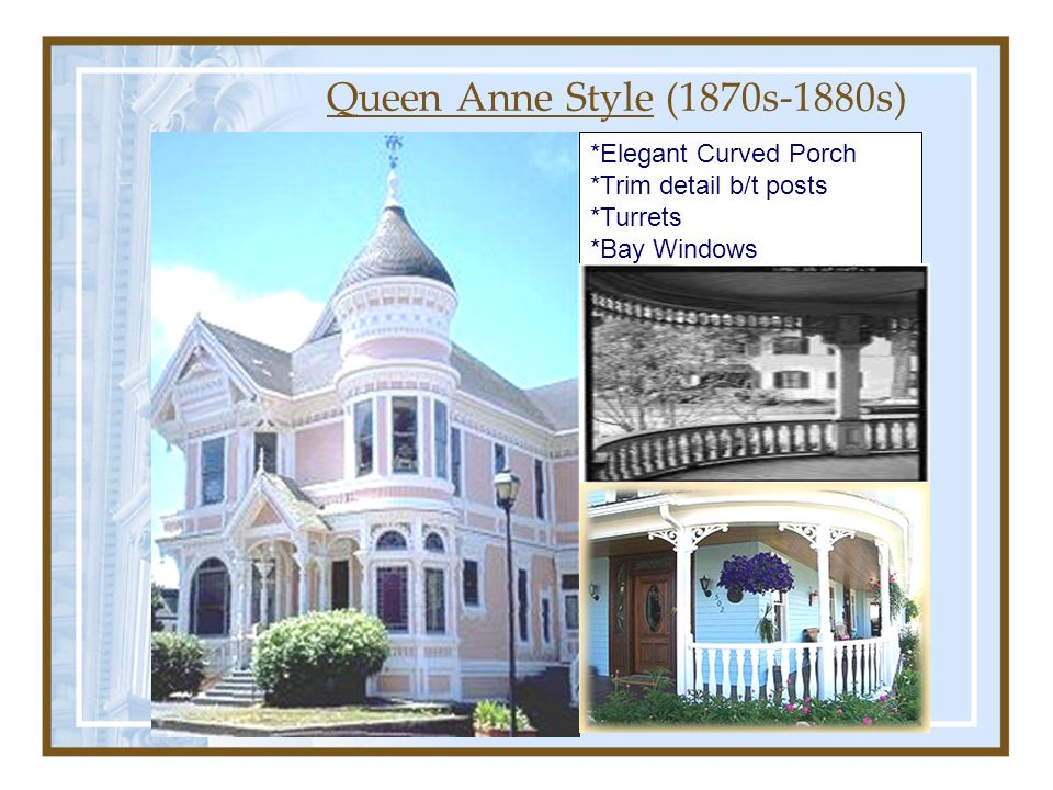 Chapter 6 homes from the 18th century to today ppt video for Queen anne windows