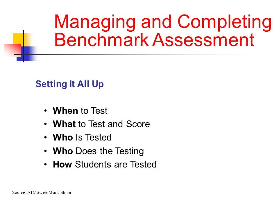 Managing and Completing Benchmark Assessment