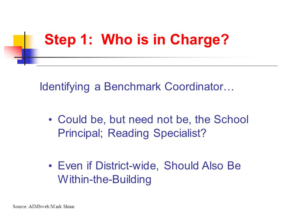 Step 1: Who is in Charge Identifying a Benchmark Coordinator…
