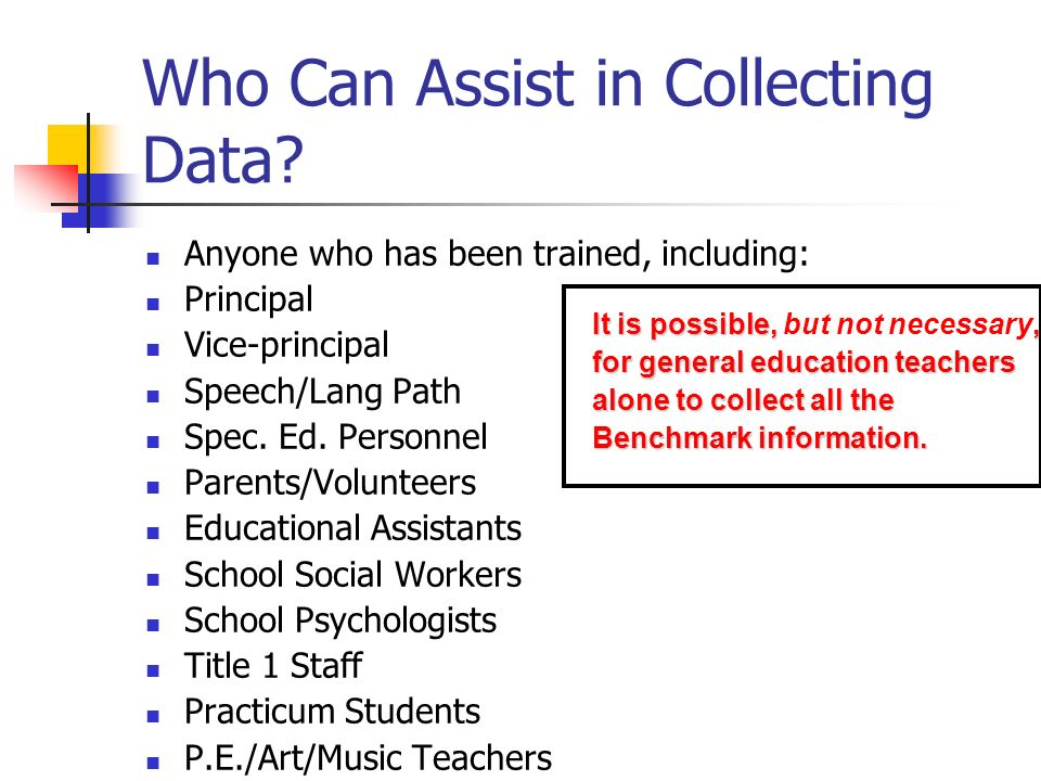 Who Can Assist in Collecting Data