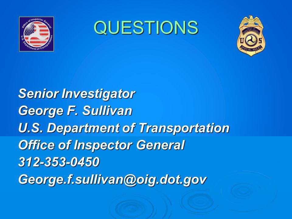 QUESTIONS Senior Investigator George F. Sullivan