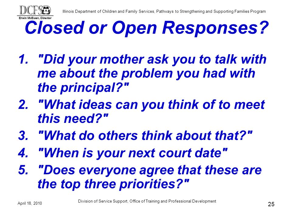 Closed or Open Responses