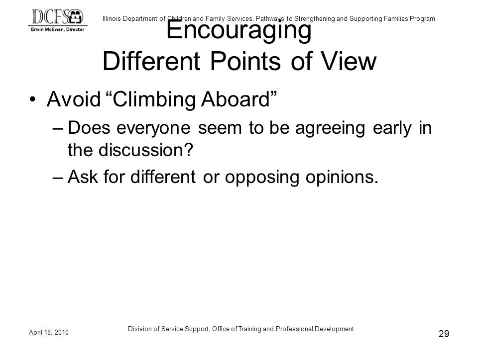 Encouraging Different Points of View