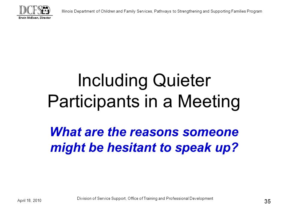 Including Quieter Participants in a Meeting