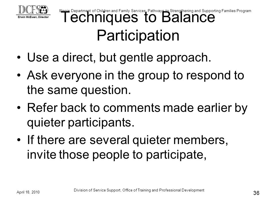Techniques to Balance Participation