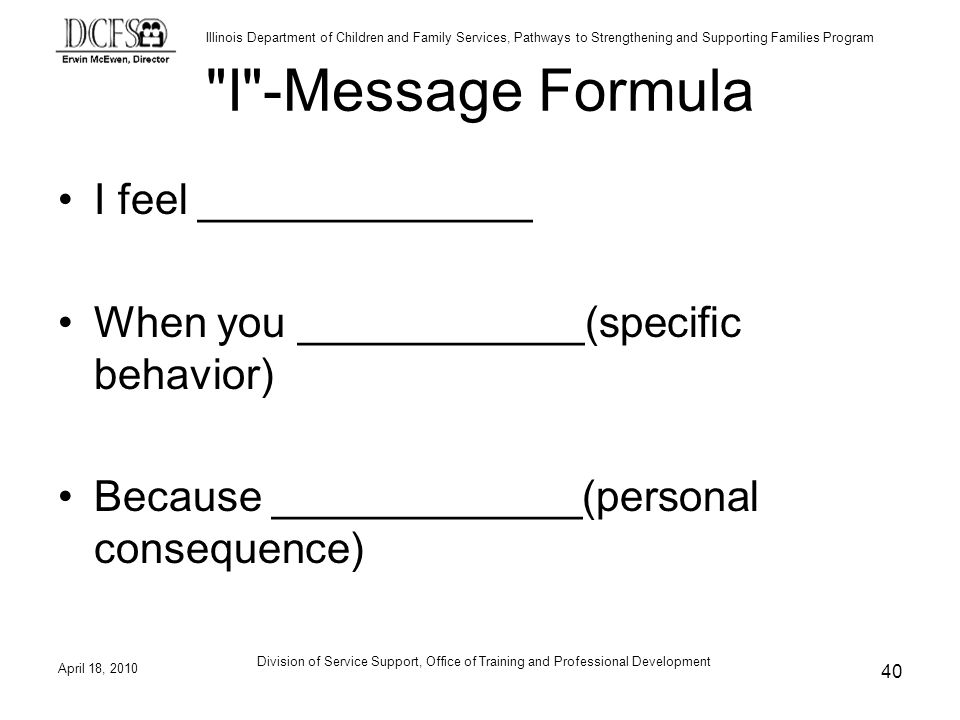 I -Message Formula I feel ______________