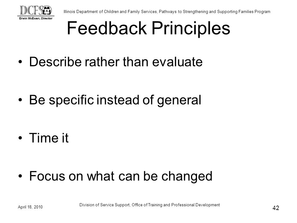 Feedback Principles Describe rather than evaluate