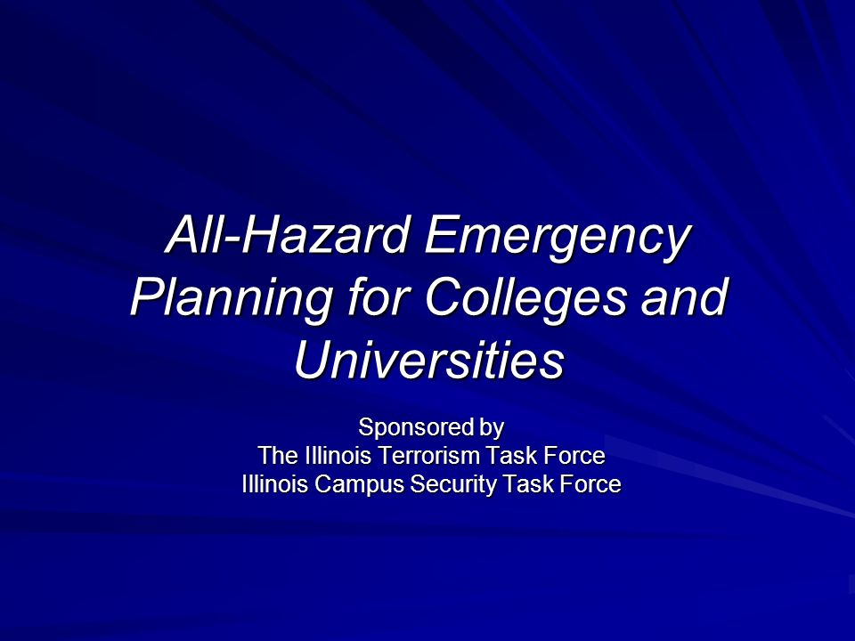 All-Hazard Emergency Planning for Colleges and Universities
