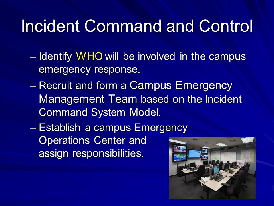 Incident Command and Control