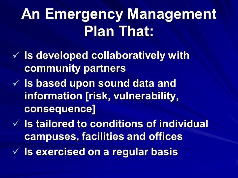 An Emergency Management Plan That:
