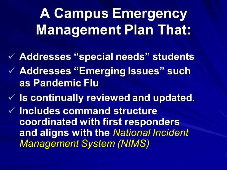 A Campus Emergency Management Plan That:
