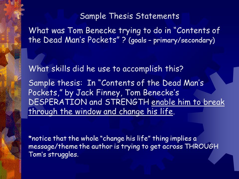 Thesis statement for contents of a dead mans pockets