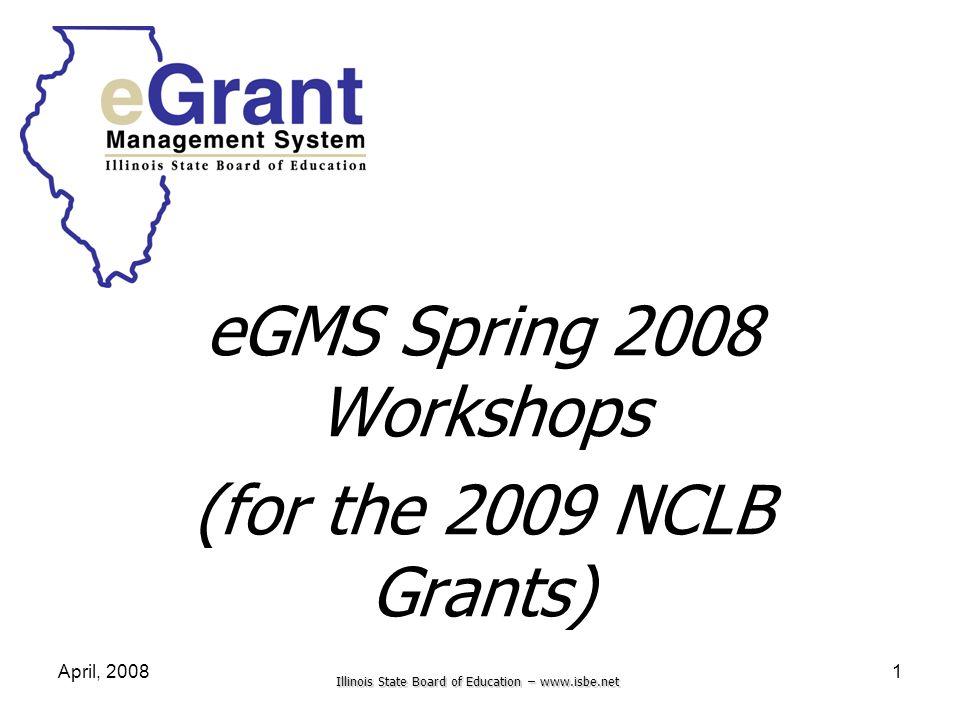 eGMS Spring 2008 Workshops (for the 2009 NCLB Grants)