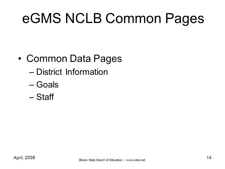 eGMS NCLB Common Pages Common Data Pages District Information Goals