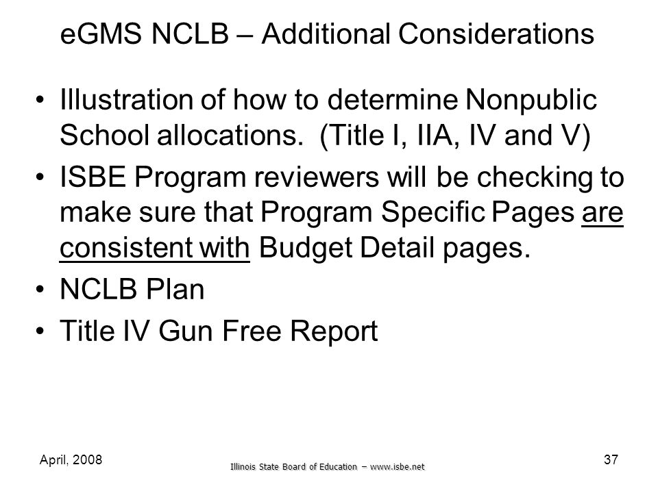 eGMS NCLB – Additional Considerations