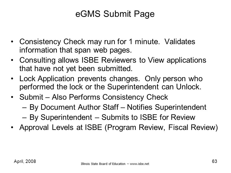 eGMS Submit Page Consistency Check may run for 1 minute. Validates information that span web pages.