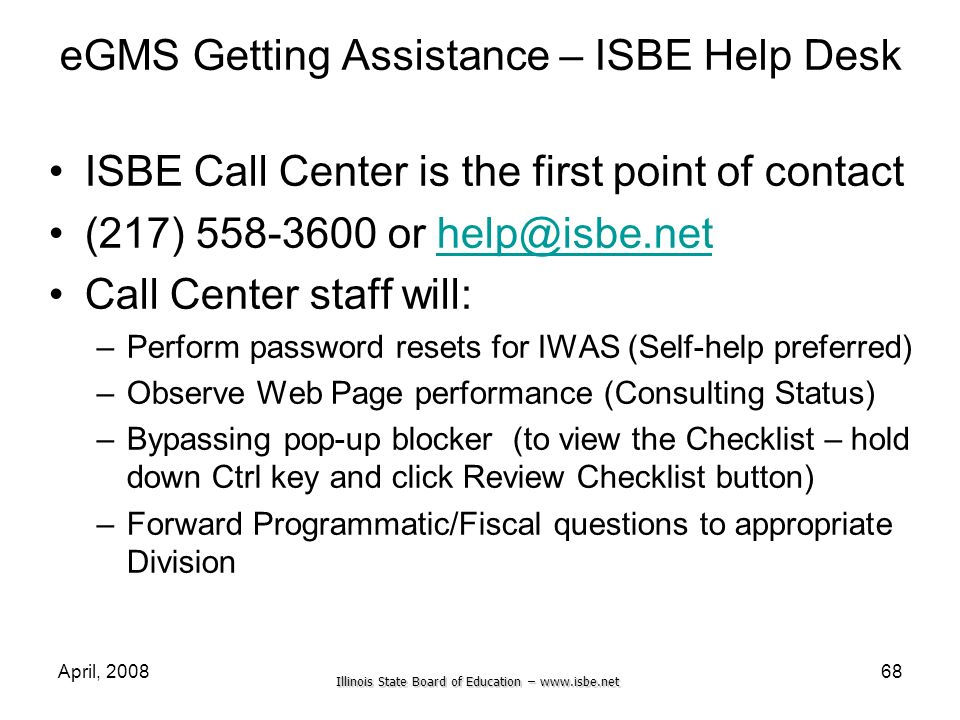 eGMS Getting Assistance – ISBE Help Desk