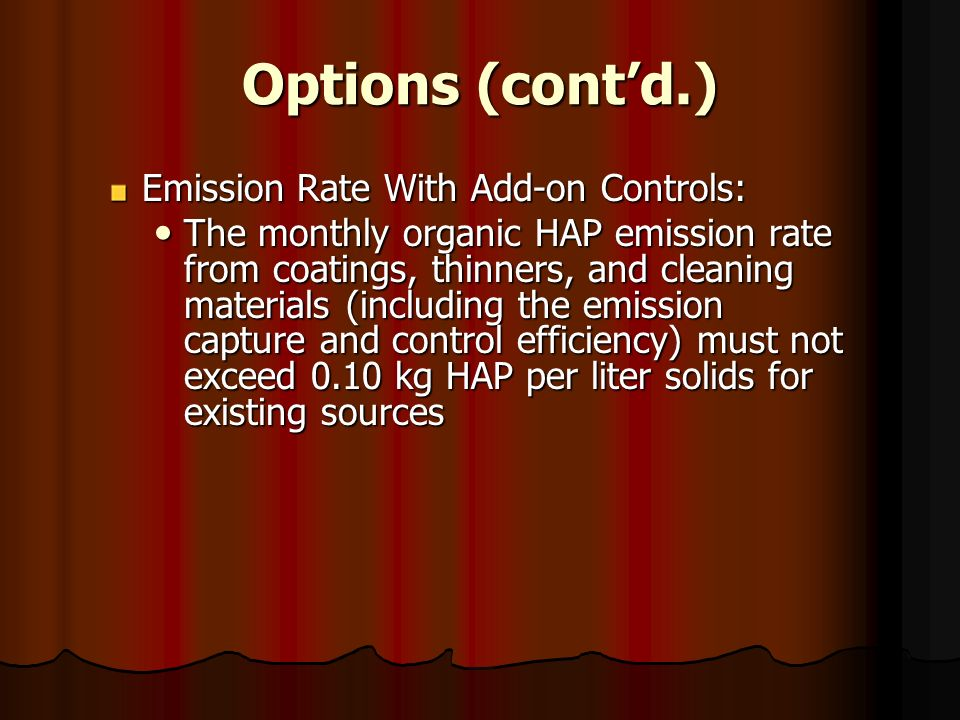 Options (cont'd.) Emission Rate With Add-on Controls: