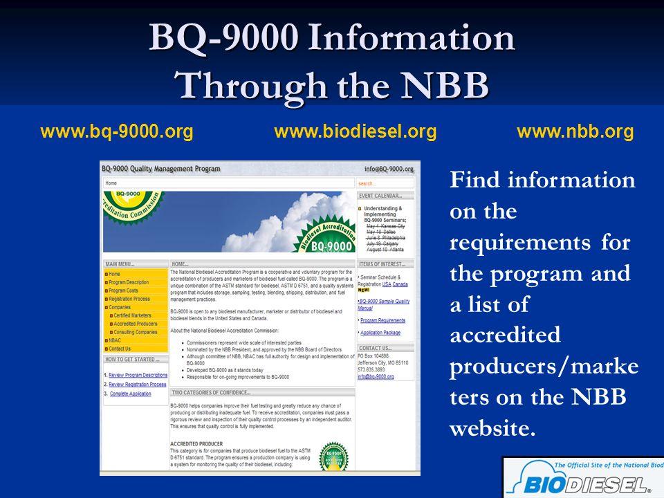 BQ-9000 Information Through the NBB