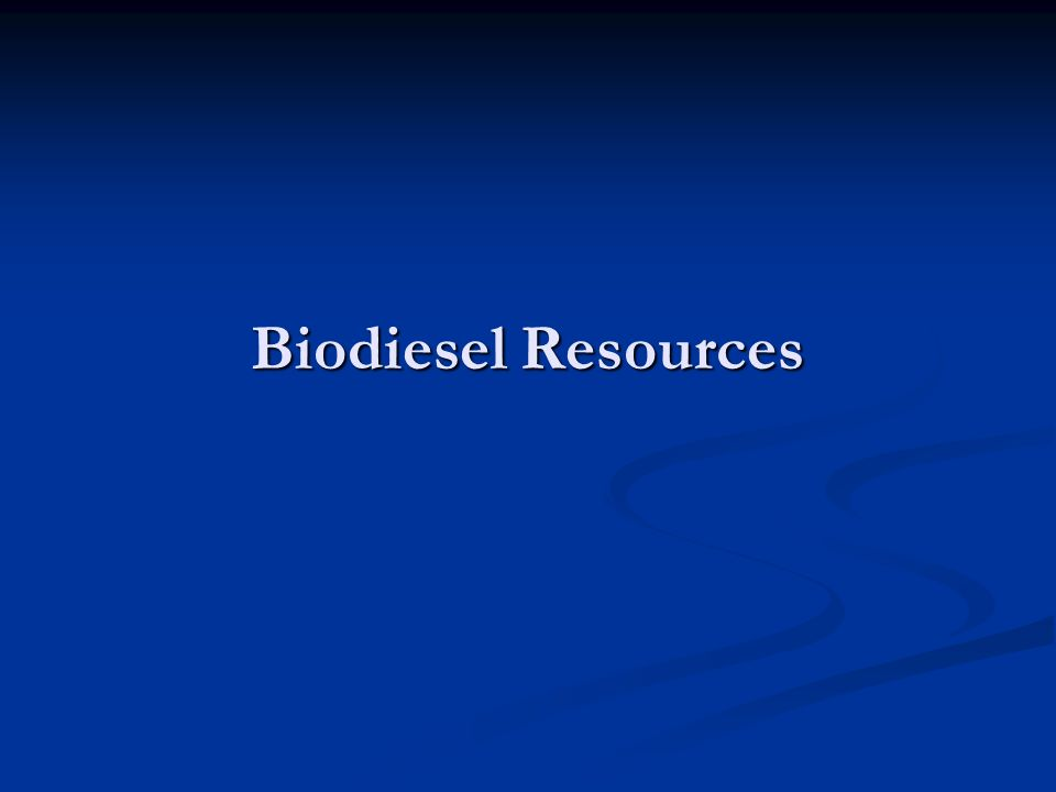 Biodiesel Resources