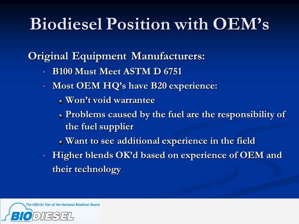 Biodiesel Position with OEM's
