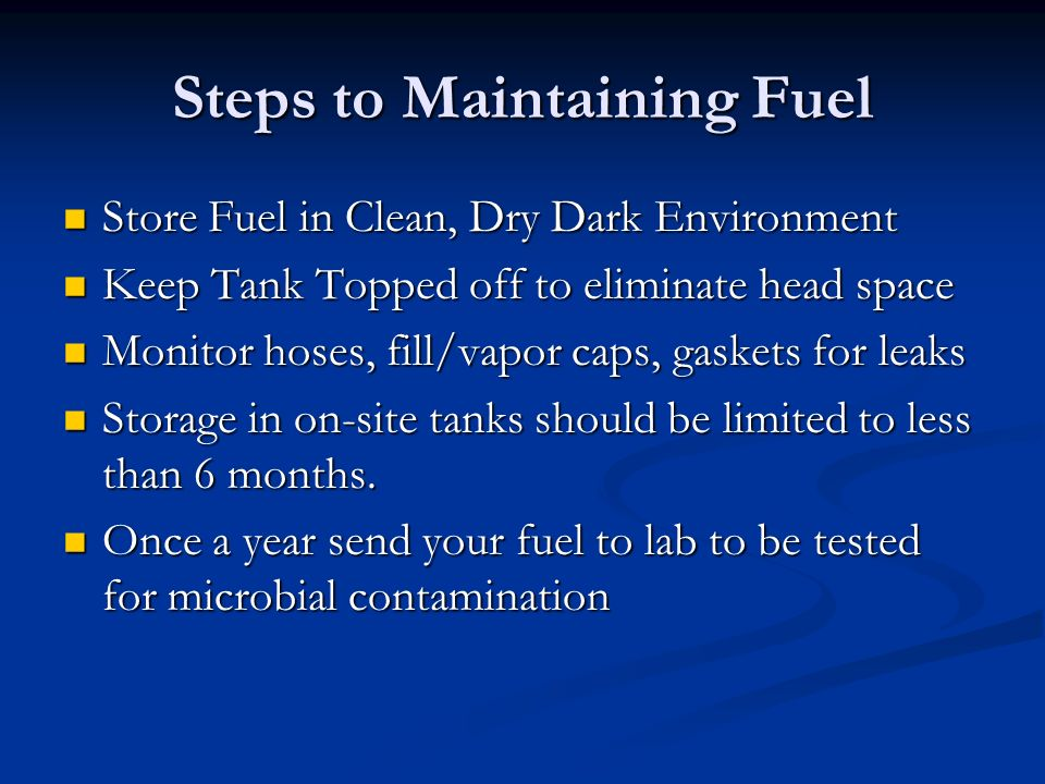 Steps to Maintaining Fuel