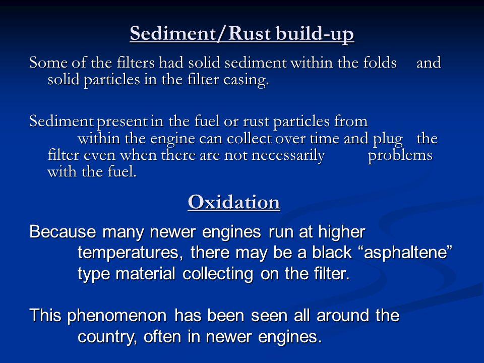 Sediment/Rust build-up