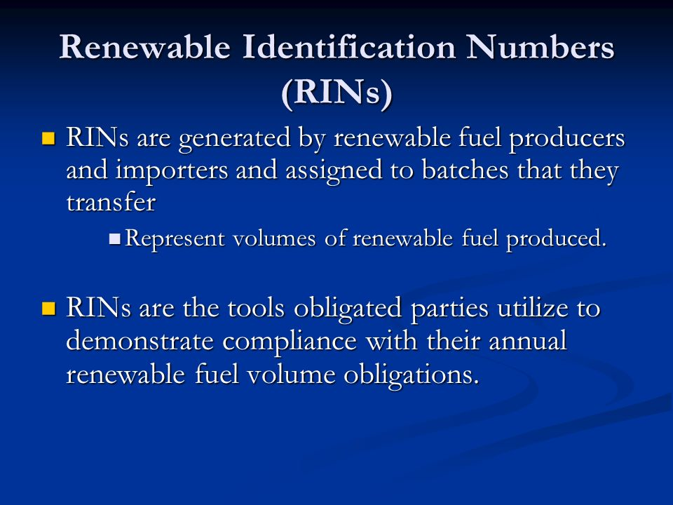 Renewable Identification Numbers (RINs)