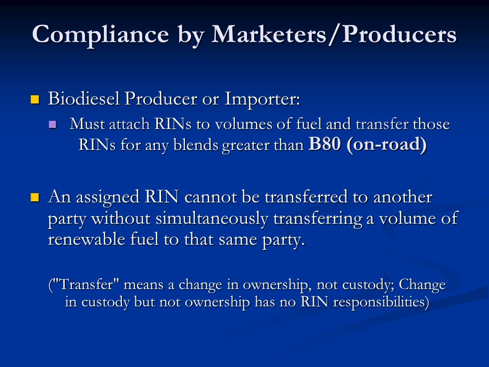 Compliance by Marketers/Producers