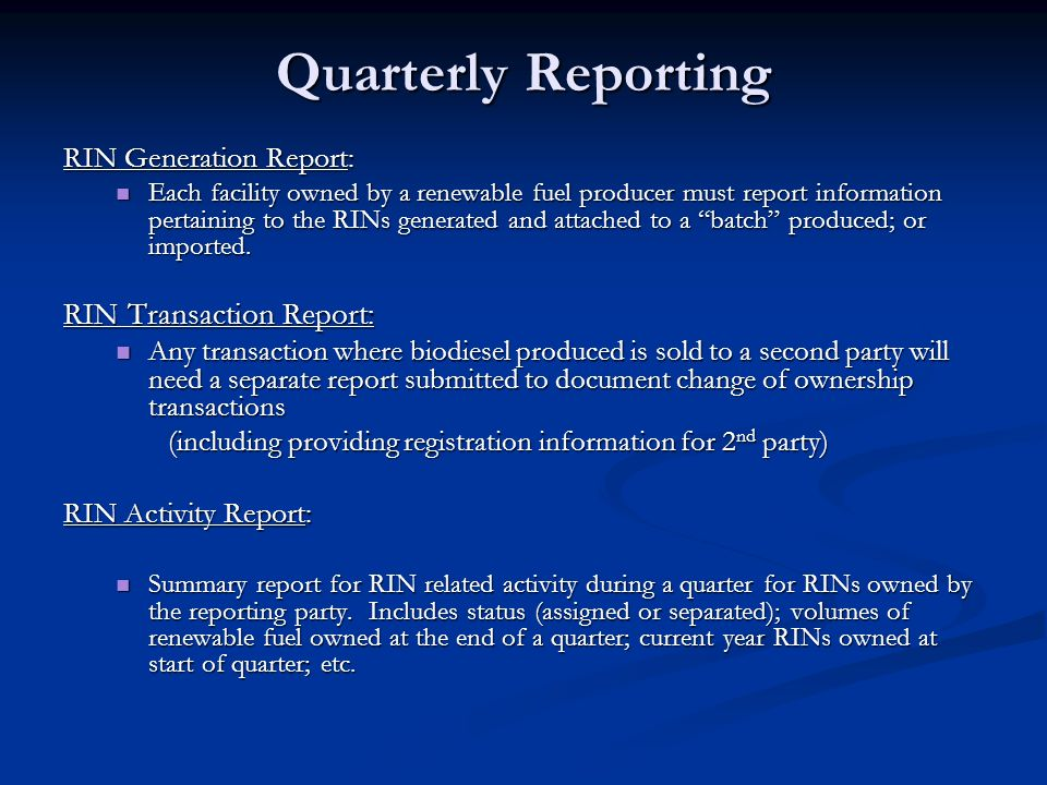 Quarterly Reporting RIN Transaction Report: RIN Generation Report: