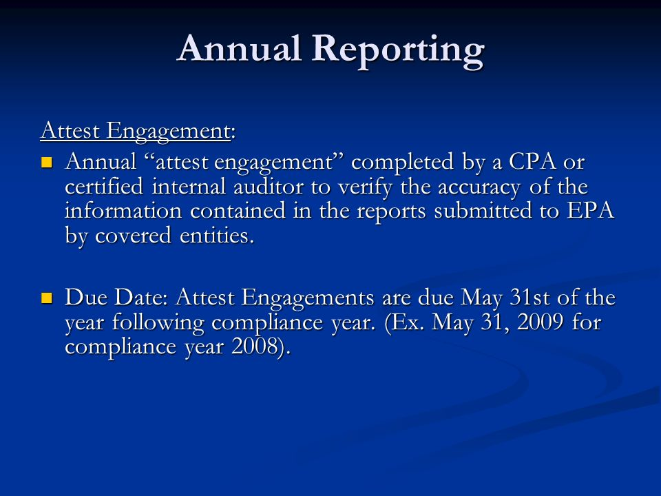 Annual Reporting Attest Engagement: