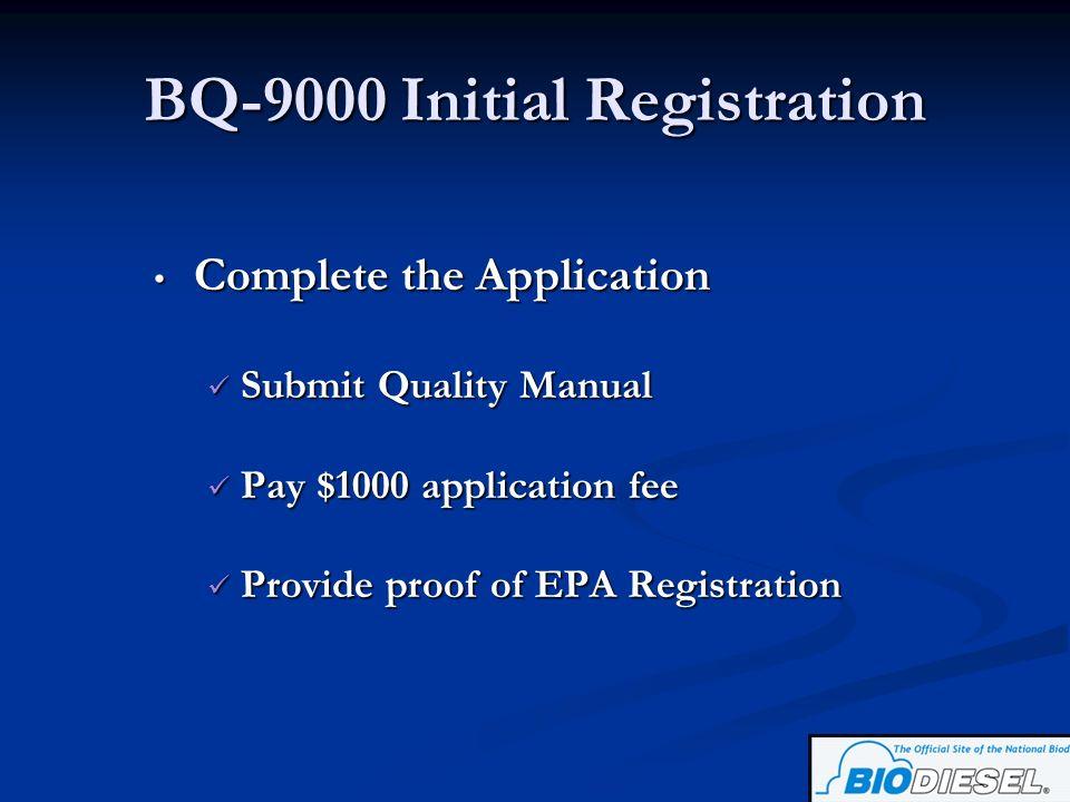 BQ-9000 Initial Registration