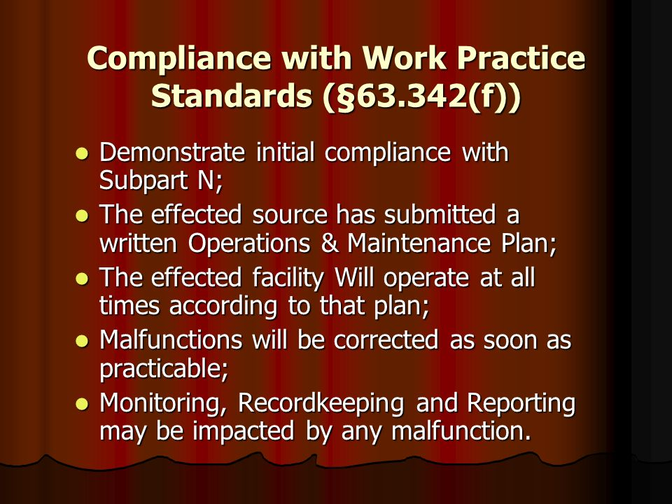 Compliance with Work Practice Standards (§63.342(f))