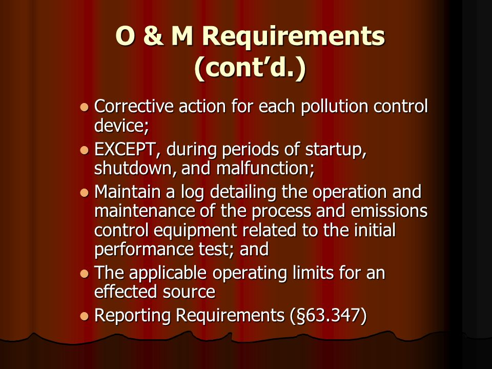 O & M Requirements (cont'd.)
