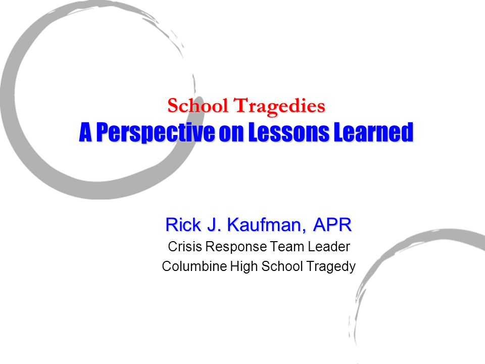 School Tragedies A Perspective on Lessons Learned
