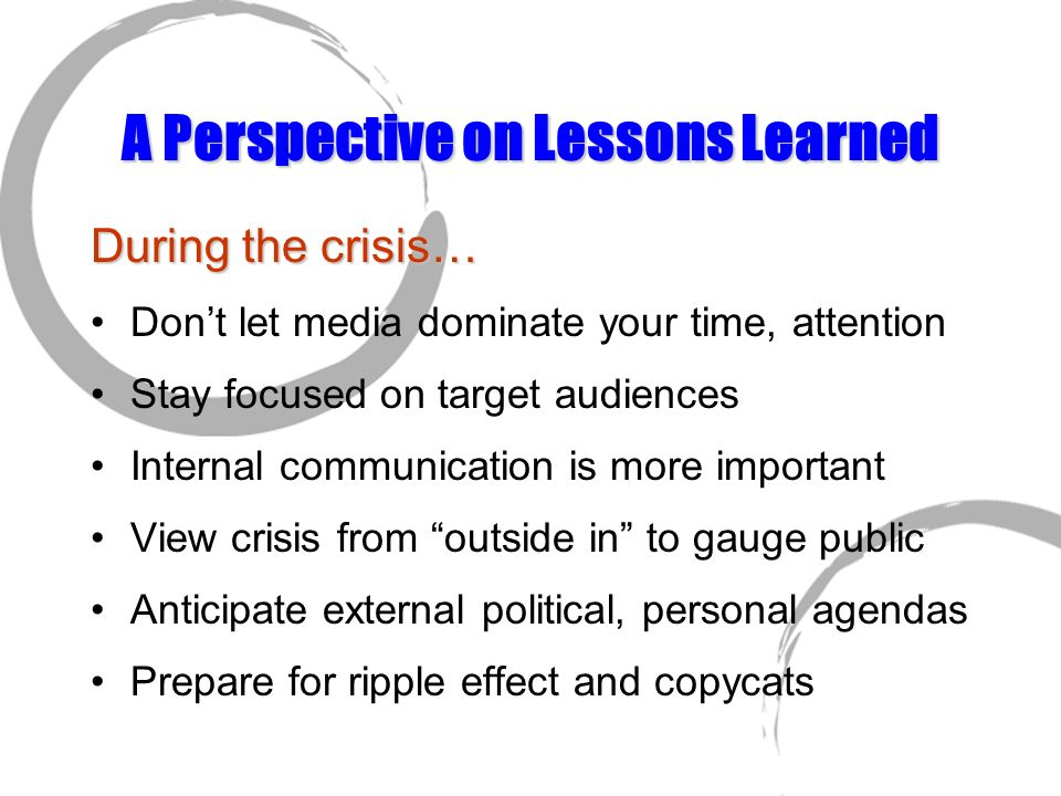 A Perspective on Lessons Learned