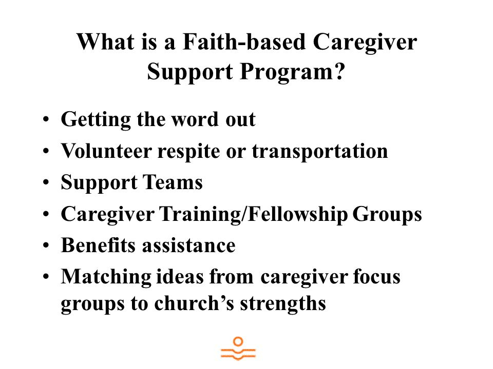 What is a Faith-based Caregiver Support Program
