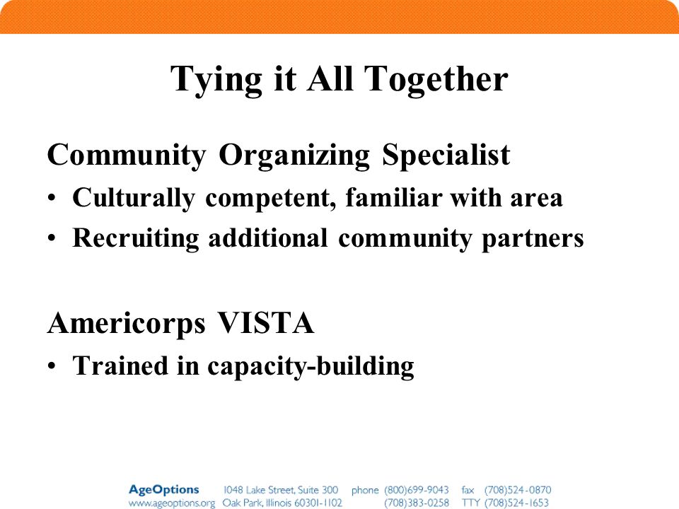 Tying it All Together Community Organizing Specialist Americorps VISTA