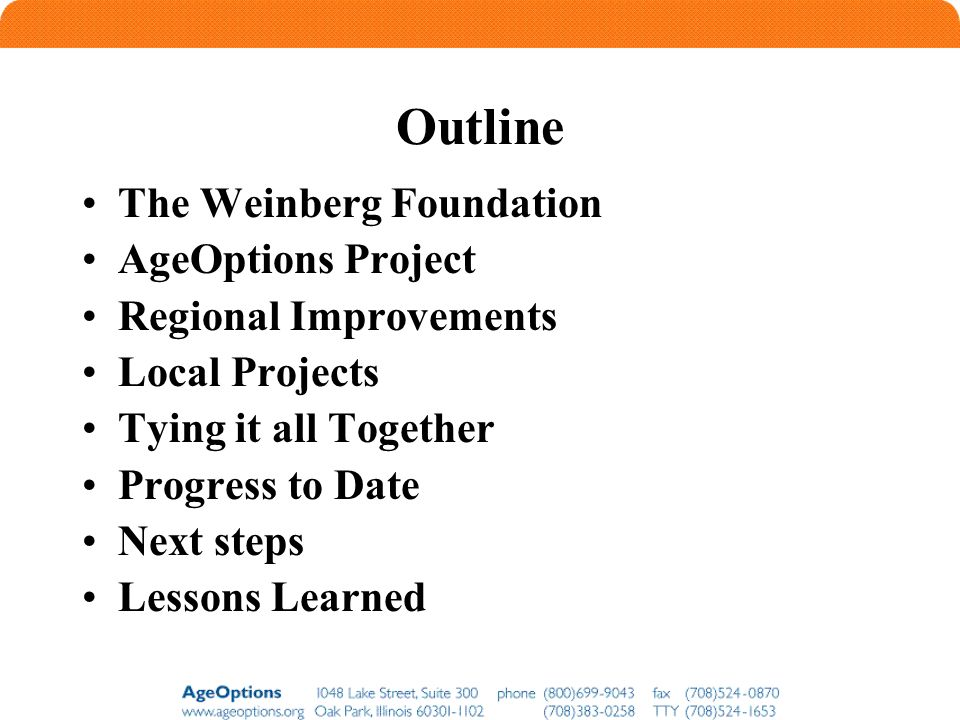 Outline The Weinberg Foundation AgeOptions Project