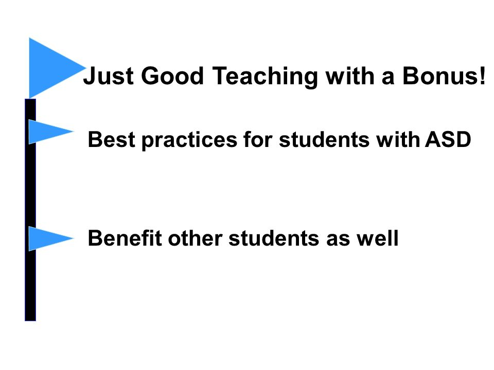 Just Good Teaching with a Bonus!