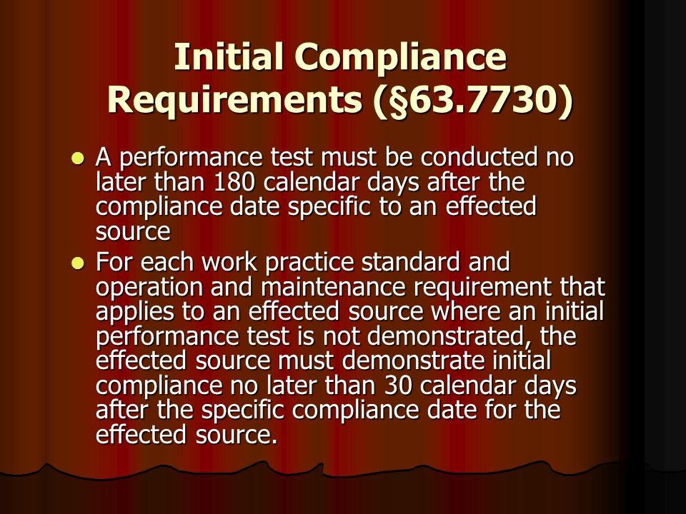 Initial Compliance Requirements (§63.7730)