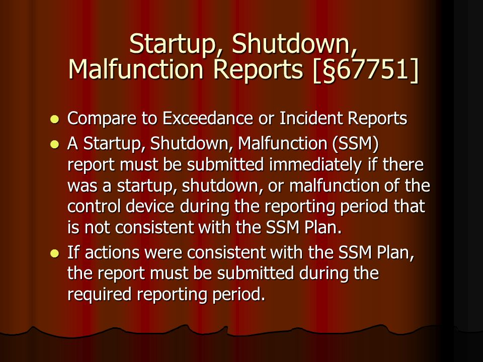 Startup, Shutdown, Malfunction Reports [§67751]