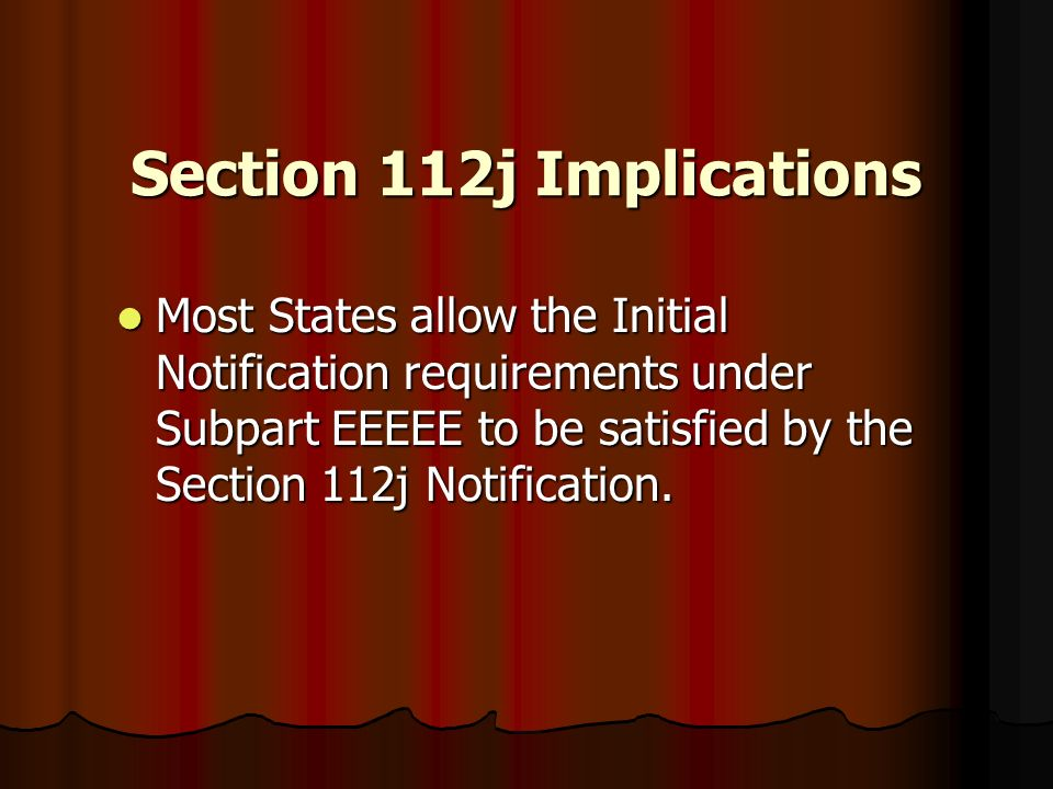 Section 112j Implications