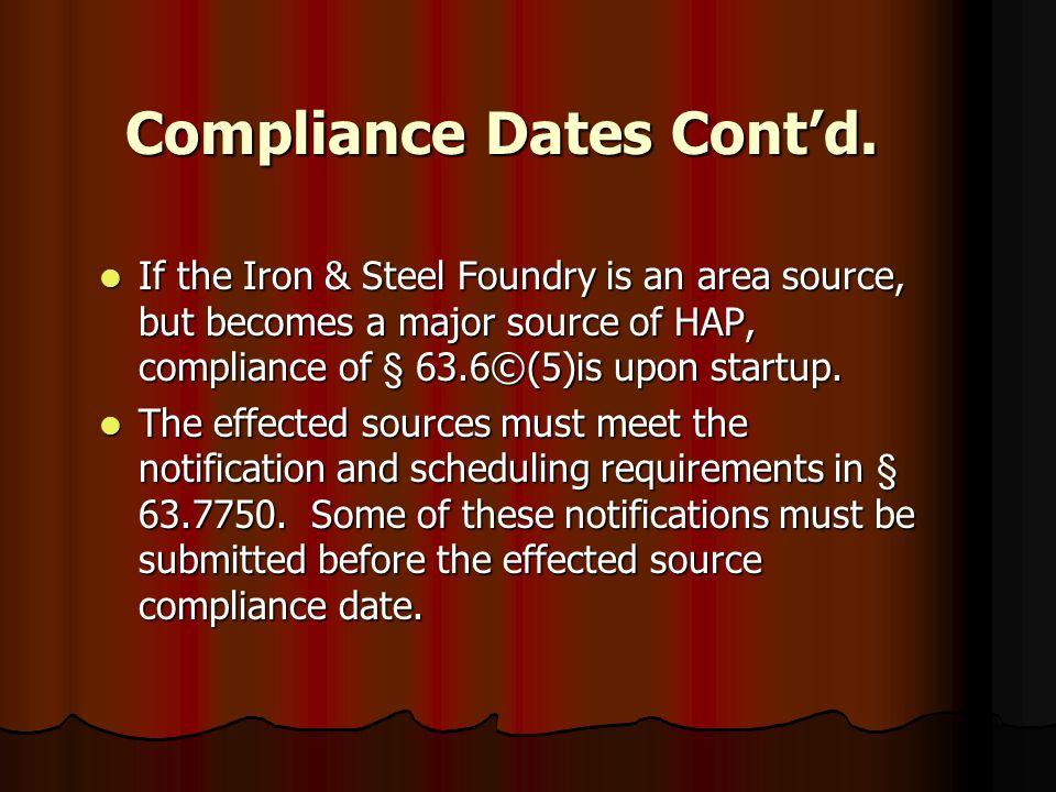 Compliance Dates Cont'd.
